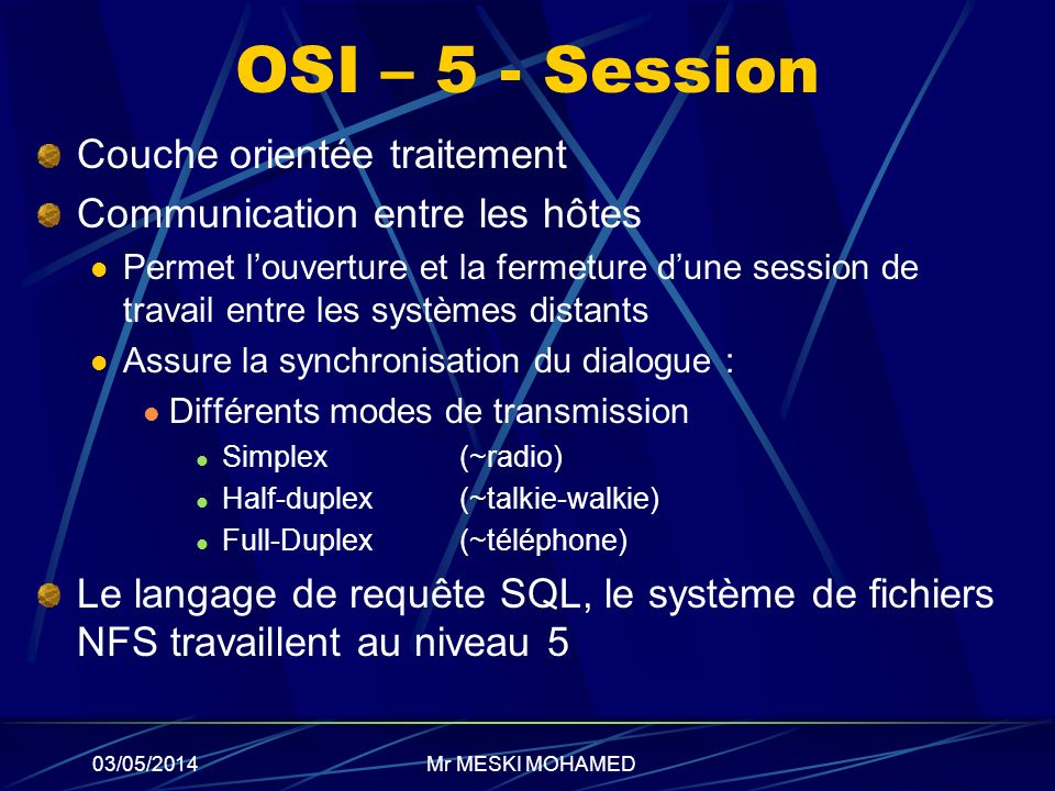 OSI – 5 - Session Couche orientée traitement