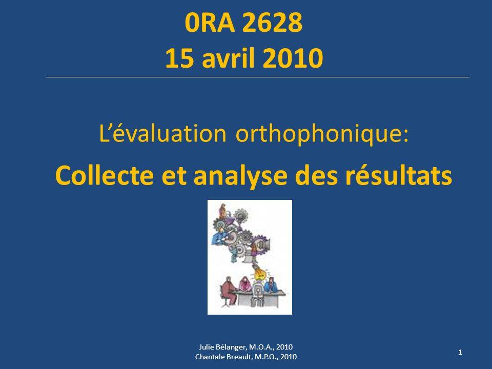 Collecte et analyse des résultats
