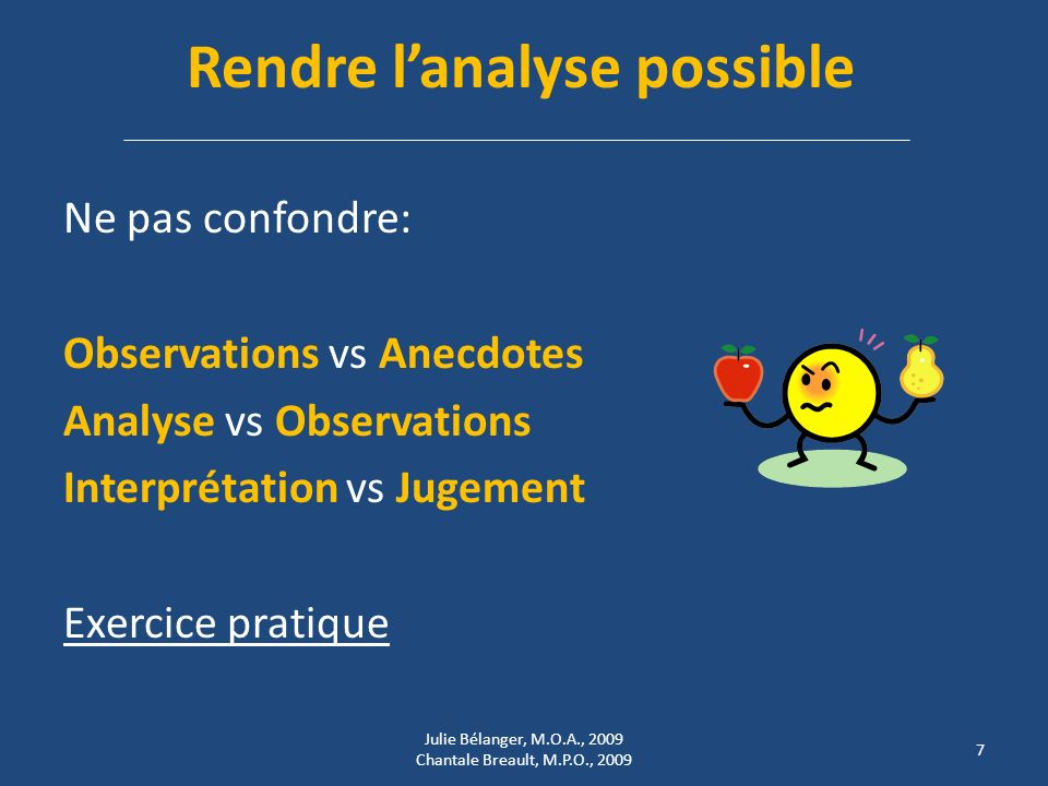 Rendre l'analyse possible