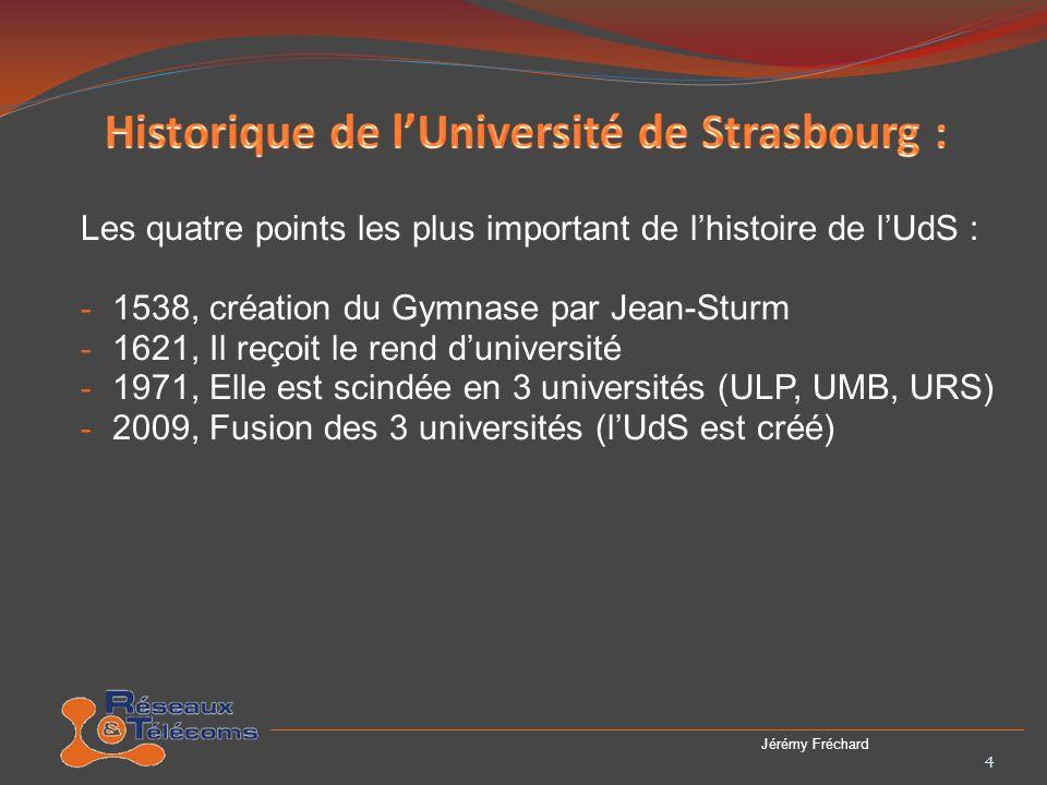 Historique de l'Université de Strasbourg :