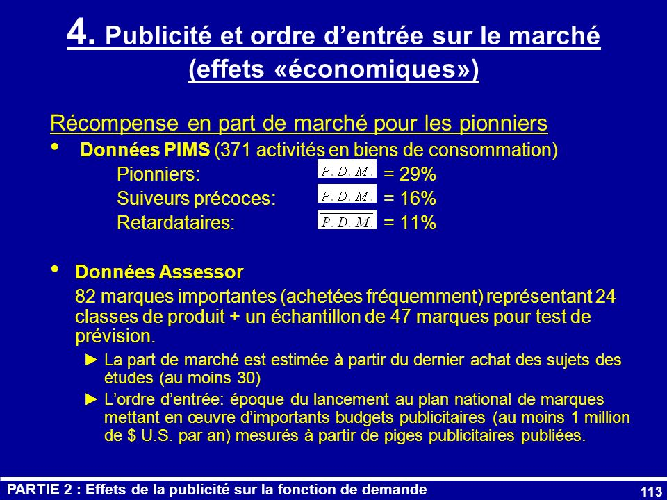 4. Publicité et ordre d'entrée sur le marché (effets «économiques»)