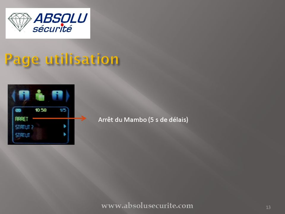 Page utilisation Arrêt du Mambo (5 s de délais) www.absolusecurite.com