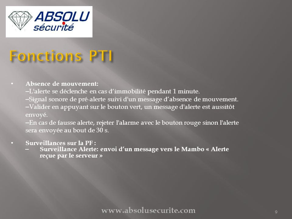 Fonctions PTI www.absolusecurite.com Absence de mouvement: