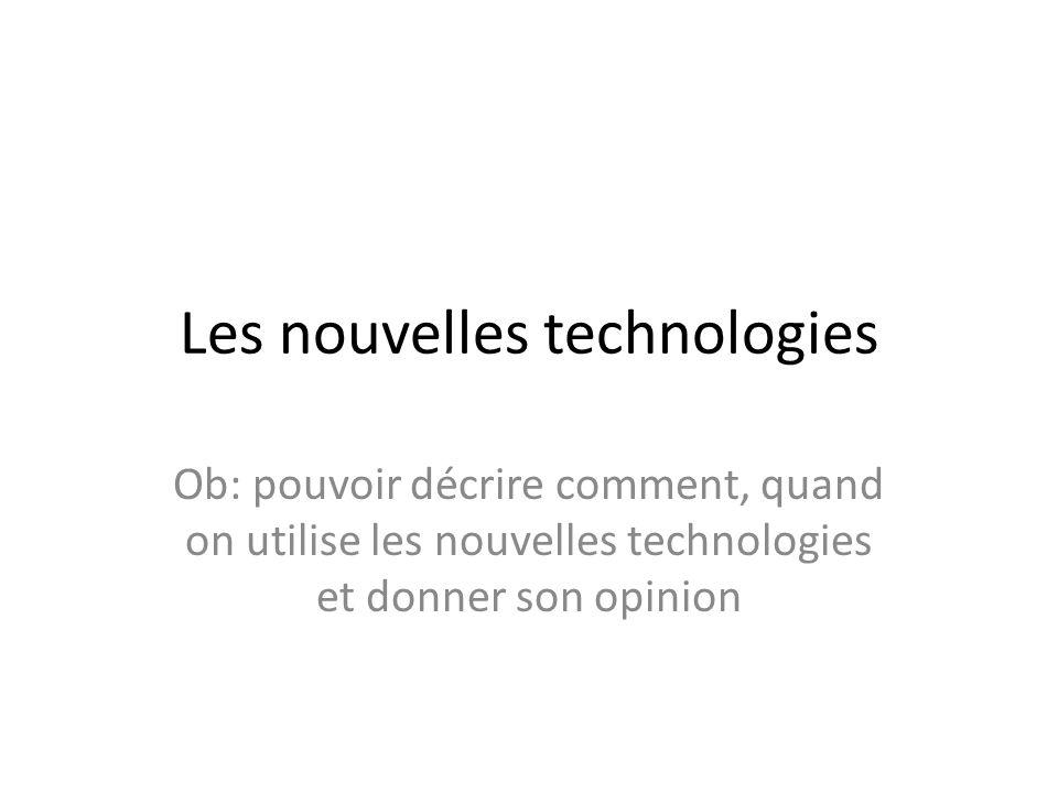 Les nouvelles technologies