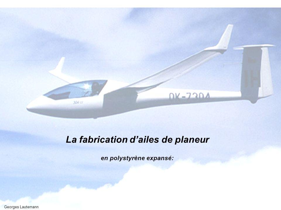 La fabrication d'ailes de planeur