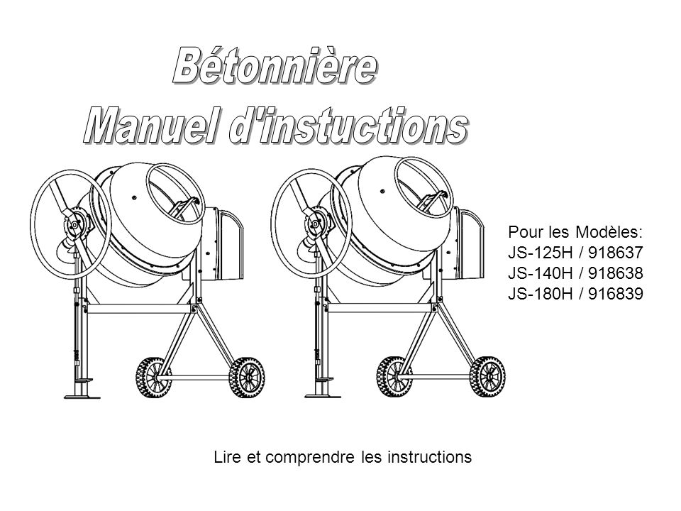 Bétonnière Manuel d instuctions Pour les Modèles: JS-125H / 918637