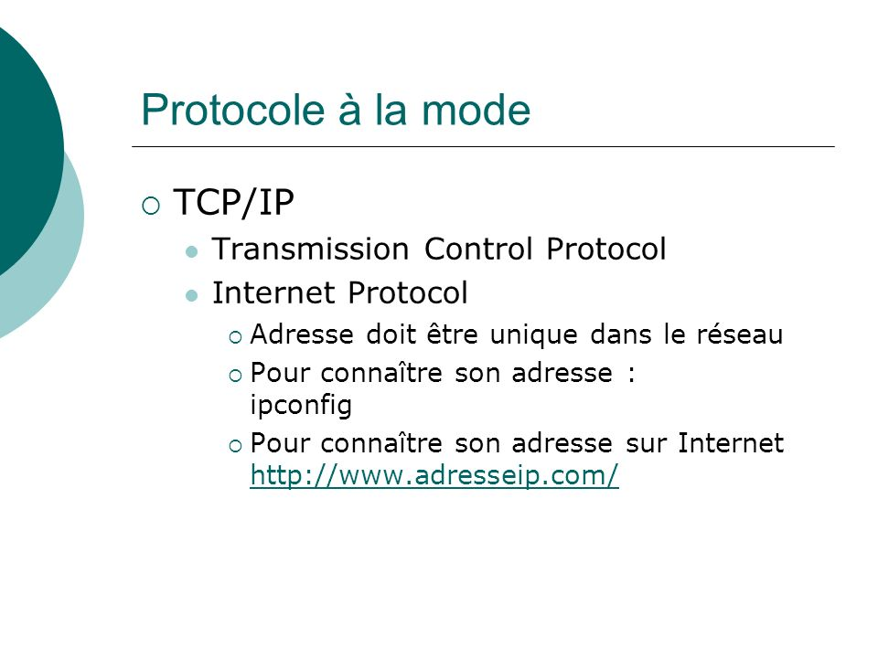 Protocole à la mode TCP/IP Transmission Control Protocol