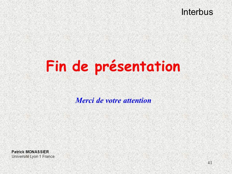 Fin de présentation Interbus Merci de votre attention