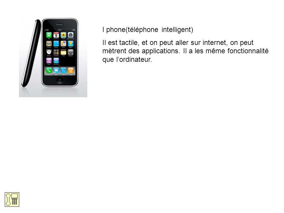 I phone(téléphone intelligent)