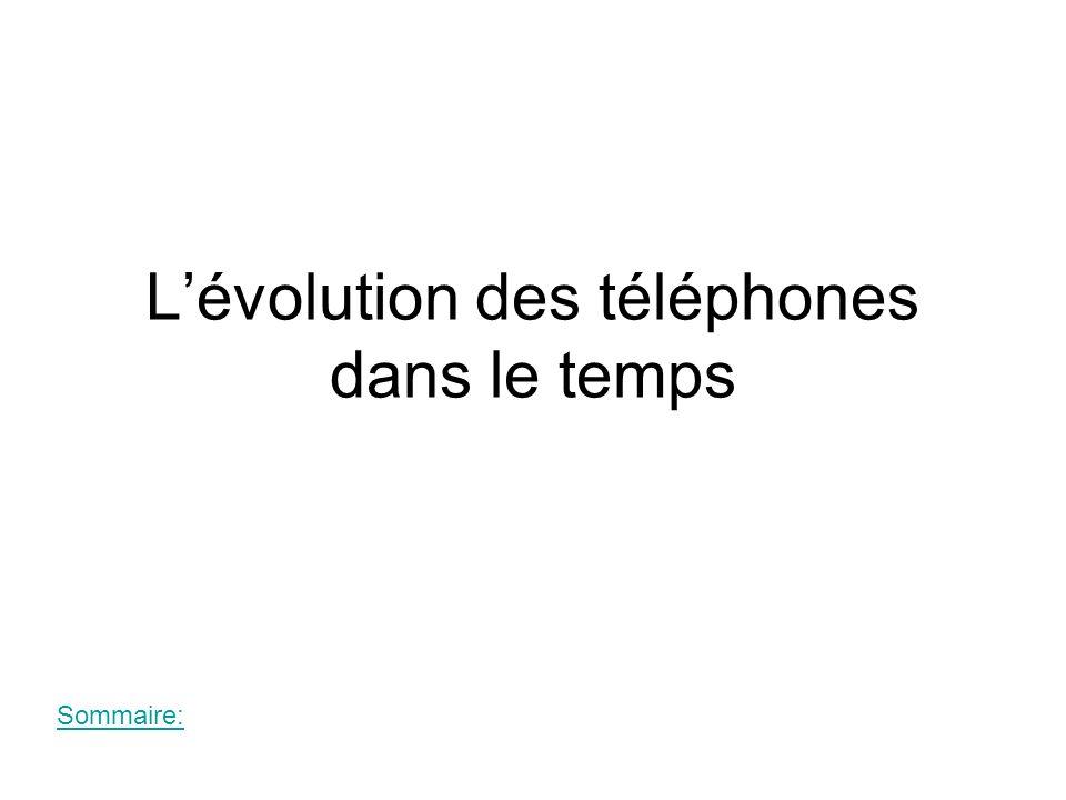 L'évolution des téléphones dans le temps