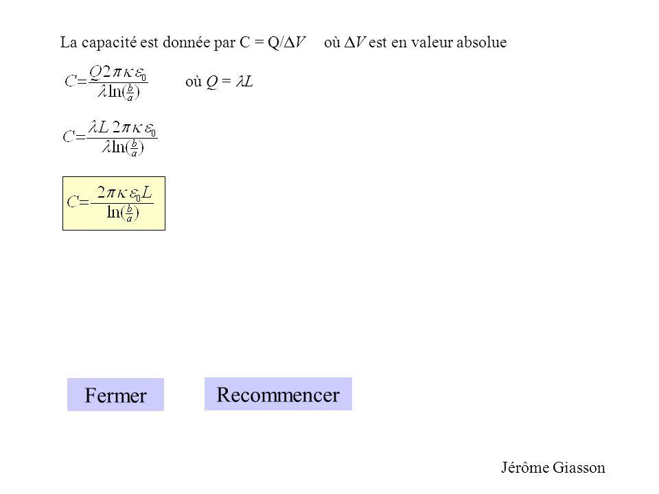 La capacité est donnée par C = Q/V où V est en valeur absolue