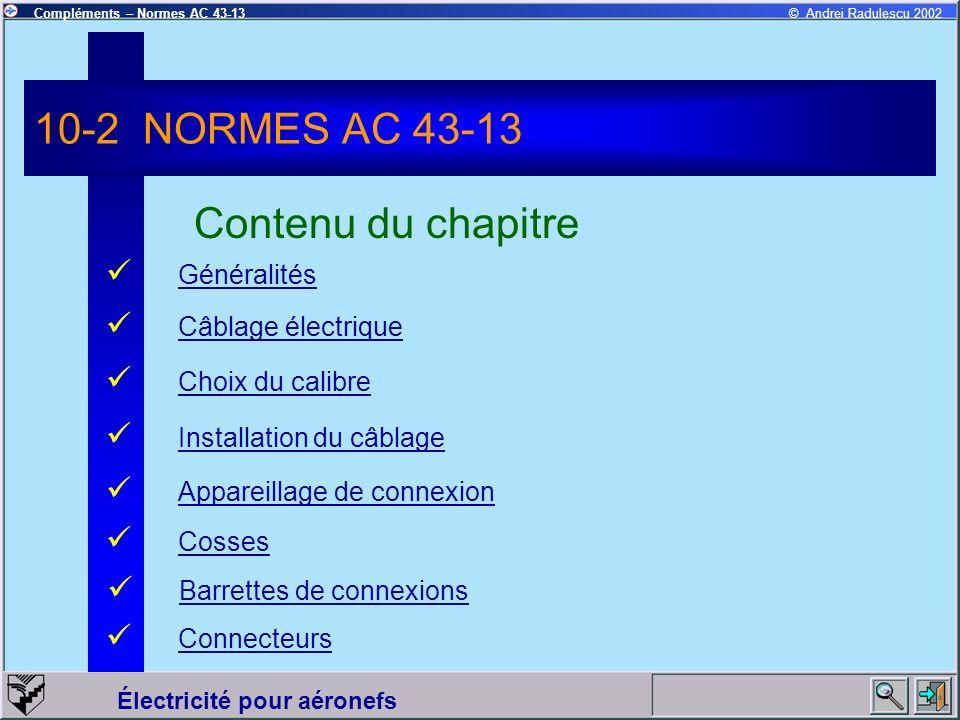 10-2 NORMES AC 43-13 Contenu du chapitre Généralités