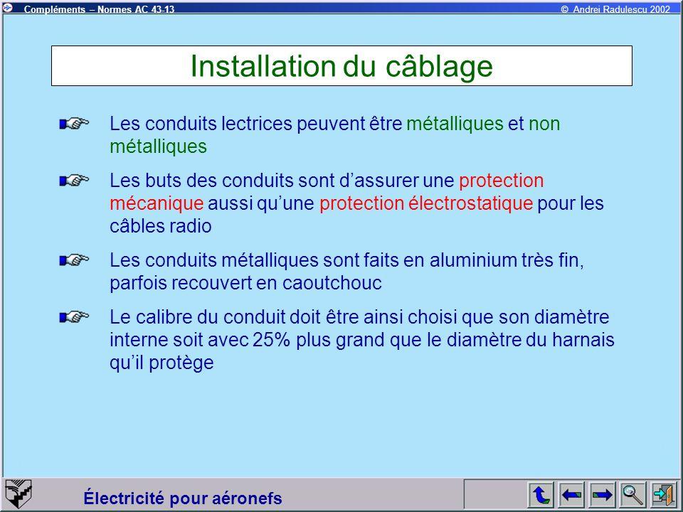 Installation du câblage