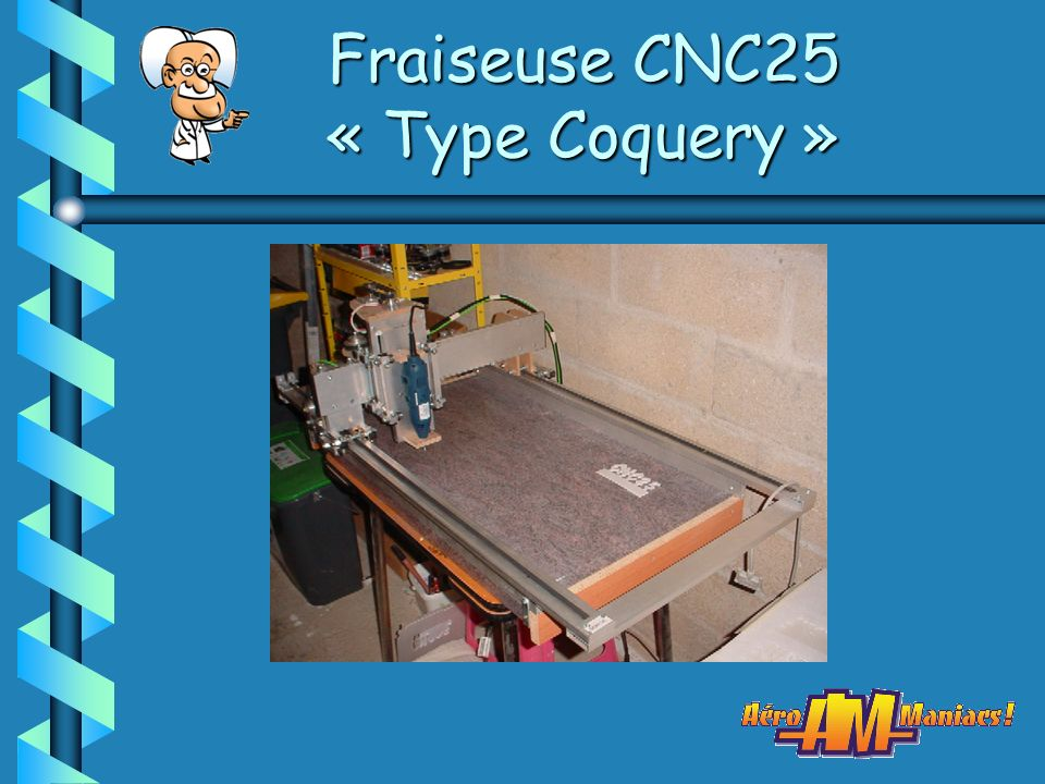 Fraiseuse CNC25 « Type Coquery »