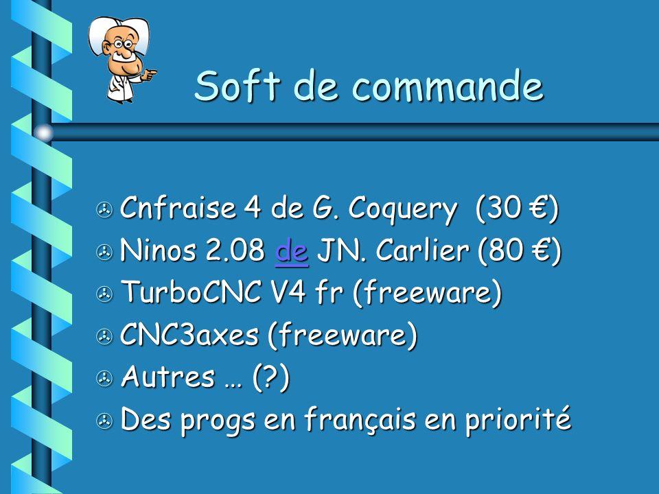 Soft de commande Cnfraise 4 de G. Coquery (30 €)