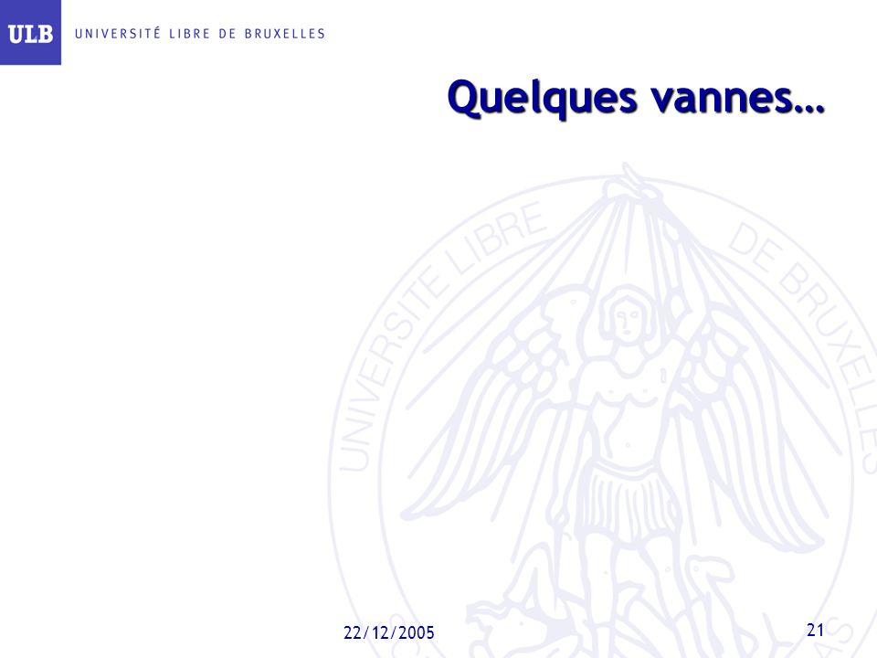 Quelques vannes… 22/12/2005