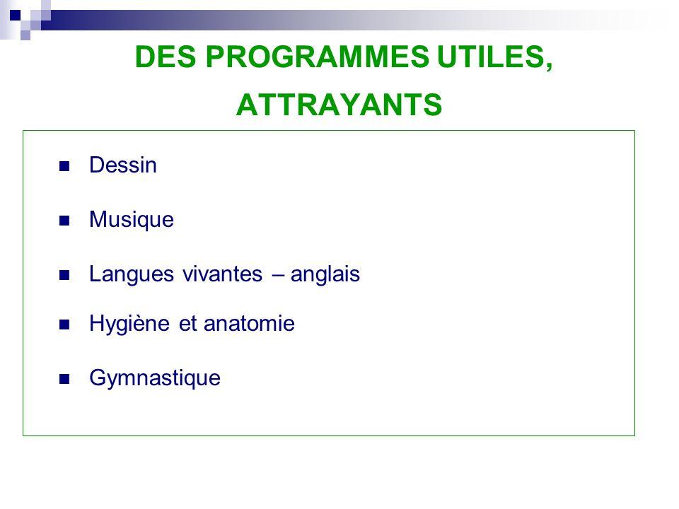DES PROGRAMMES UTILES, ATTRAYANTS