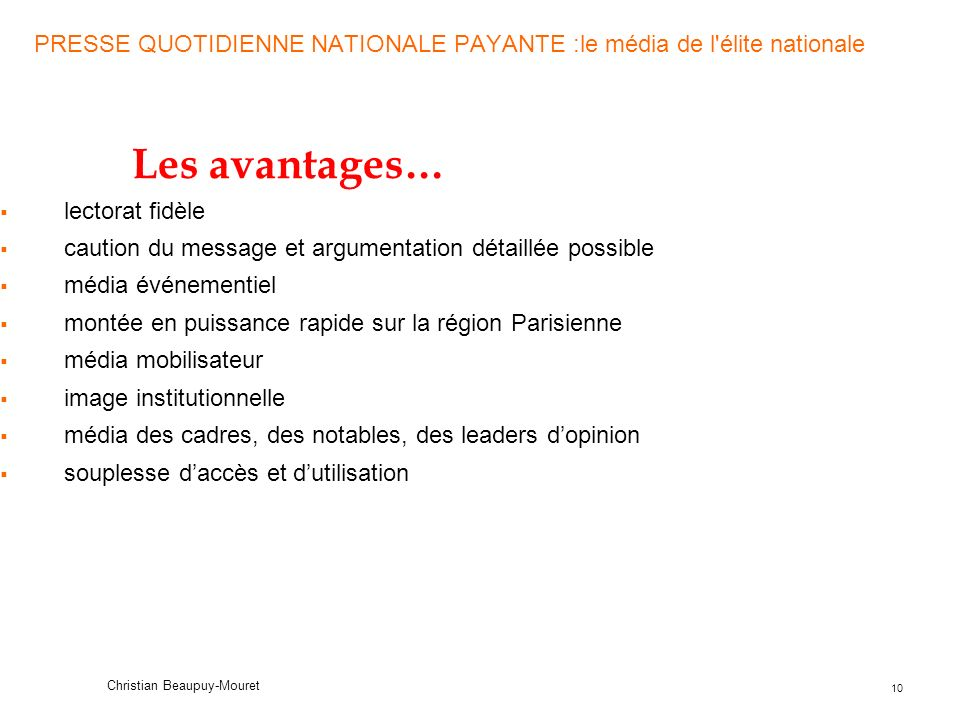 PRESSE QUOTIDIENNE NATIONALE PAYANTE :le média de l élite nationale