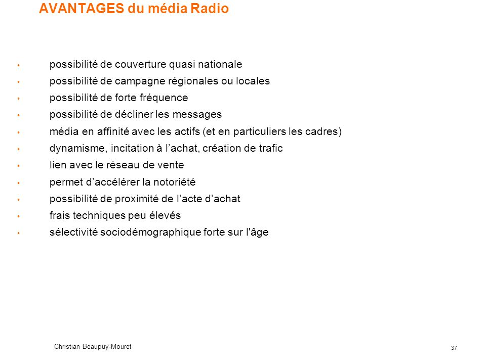 AVANTAGES du média Radio