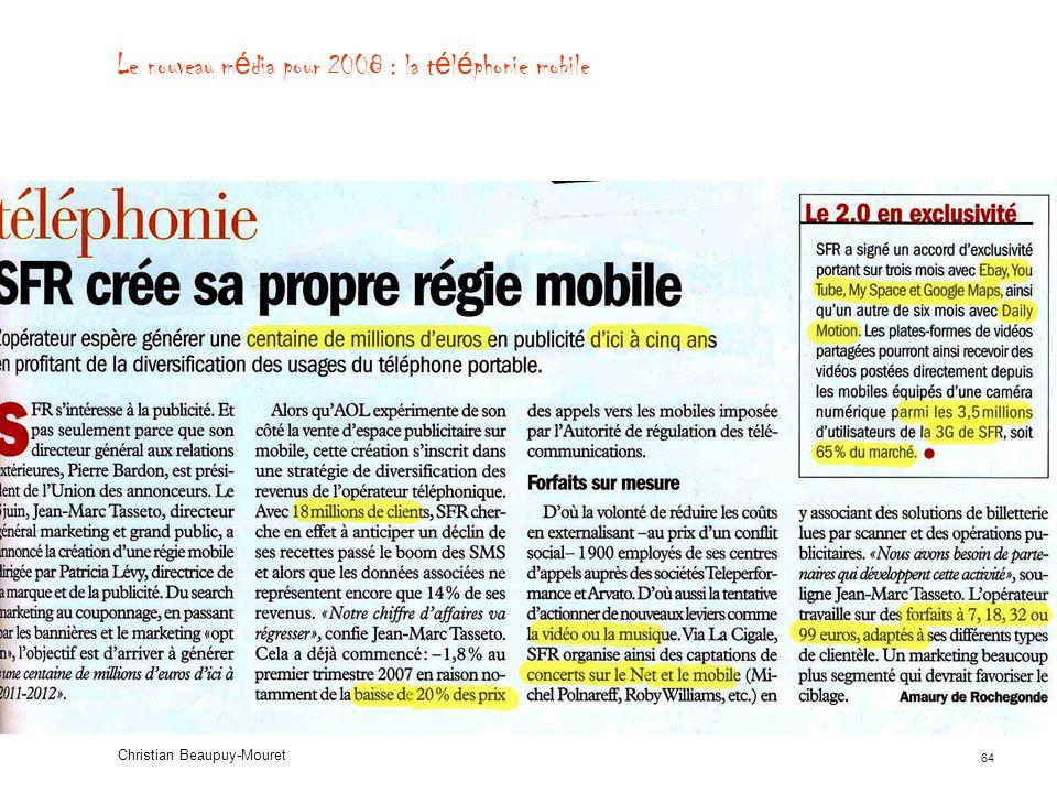 Le nouveau média pour 2008 : la téléphonie mobile