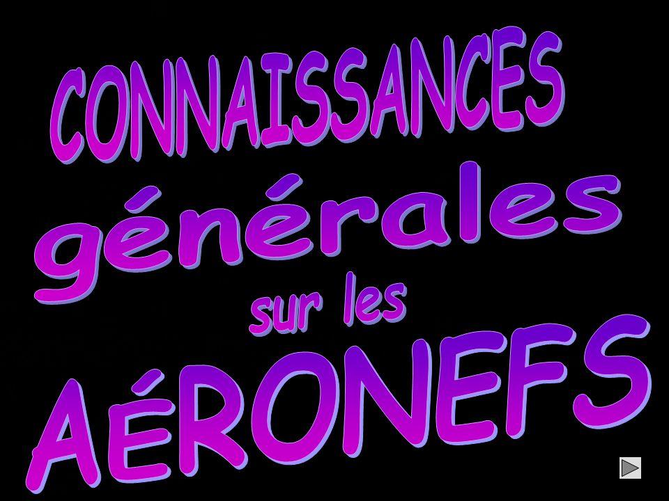 CONNAISSANCES générales sur les AÉRONEFS