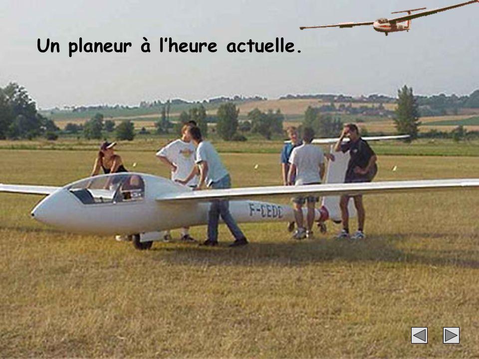 Un planeur à l'heure actuelle.