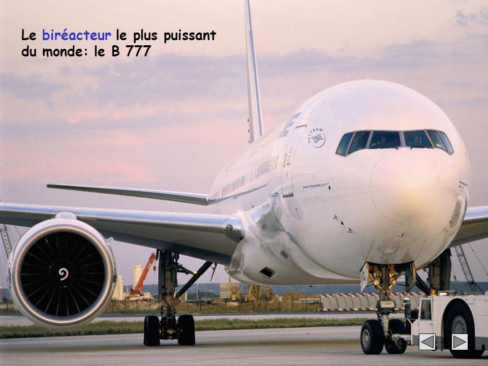 Le biréacteur le plus puissant du monde: le B 777