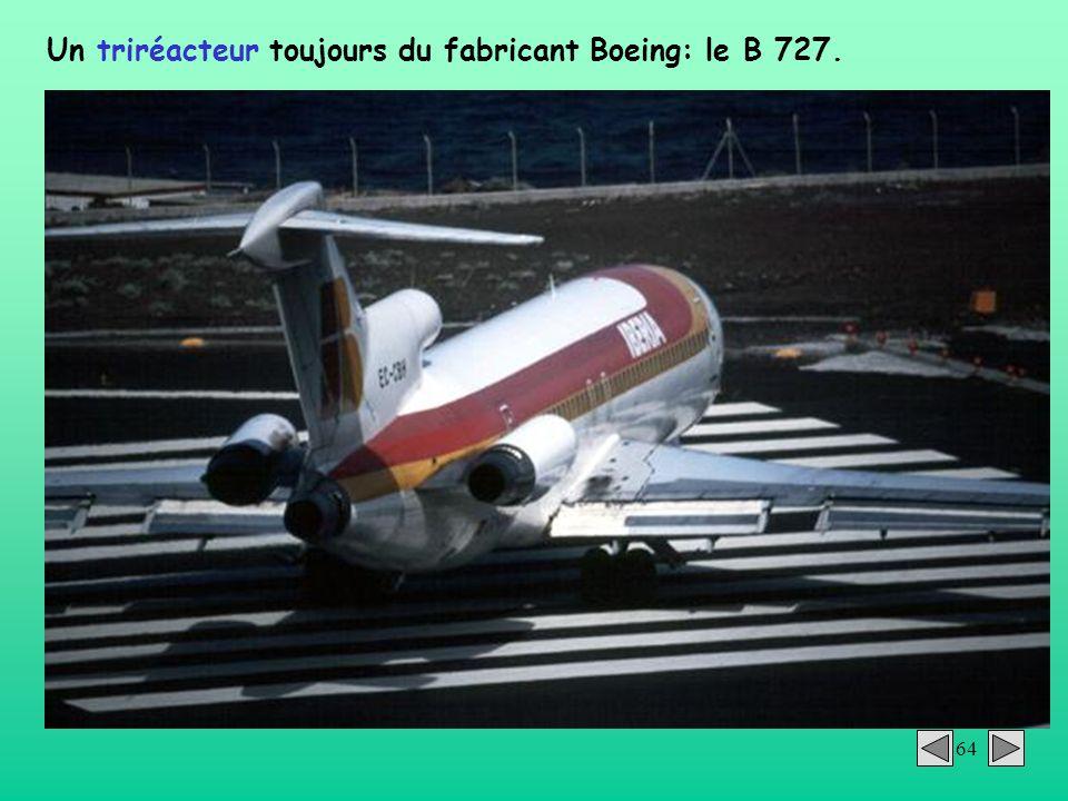 Un triréacteur toujours du fabricant Boeing: le B 727.