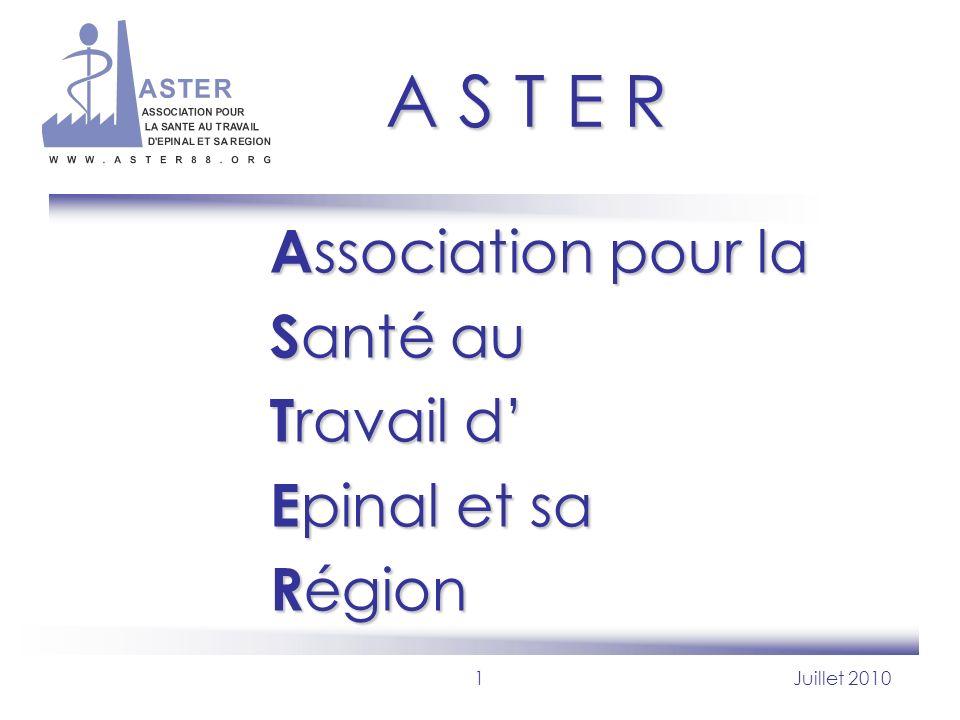 A S T E R Association pour la Santé au Travail d' Epinal et sa Région