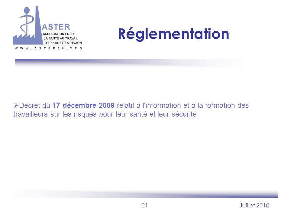 Réglementation Décret du 17 décembre 2008 relatif à l information et à la formation des travailleurs sur les risques pour leur santé et leur sécurité.