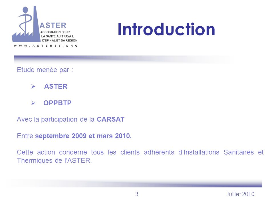 Introduction Etude menée par : ASTER OPPBTP