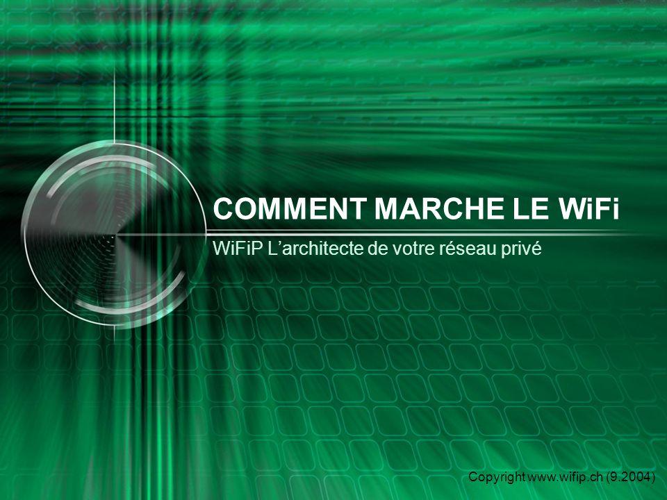 WiFiP L'architecte de votre réseau privé