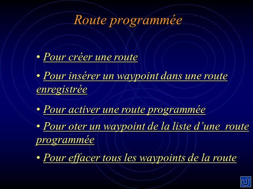 Route programmée Pour créer une route