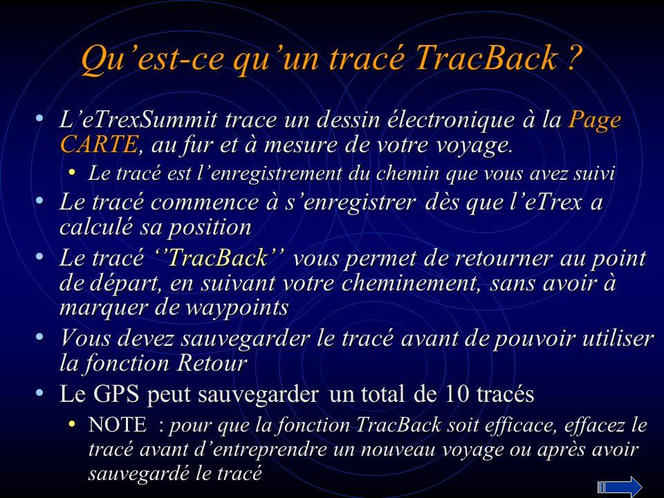 Qu'est-ce qu'un tracé TracBack