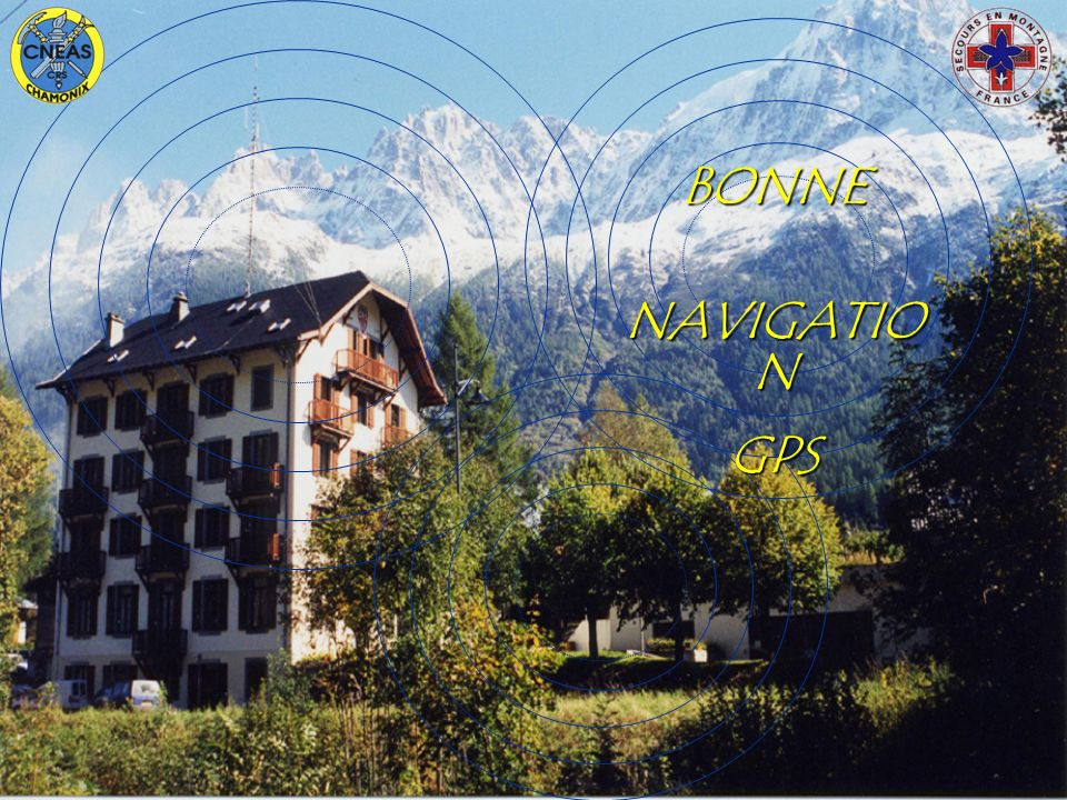 BONNE NAVIGATION GPS