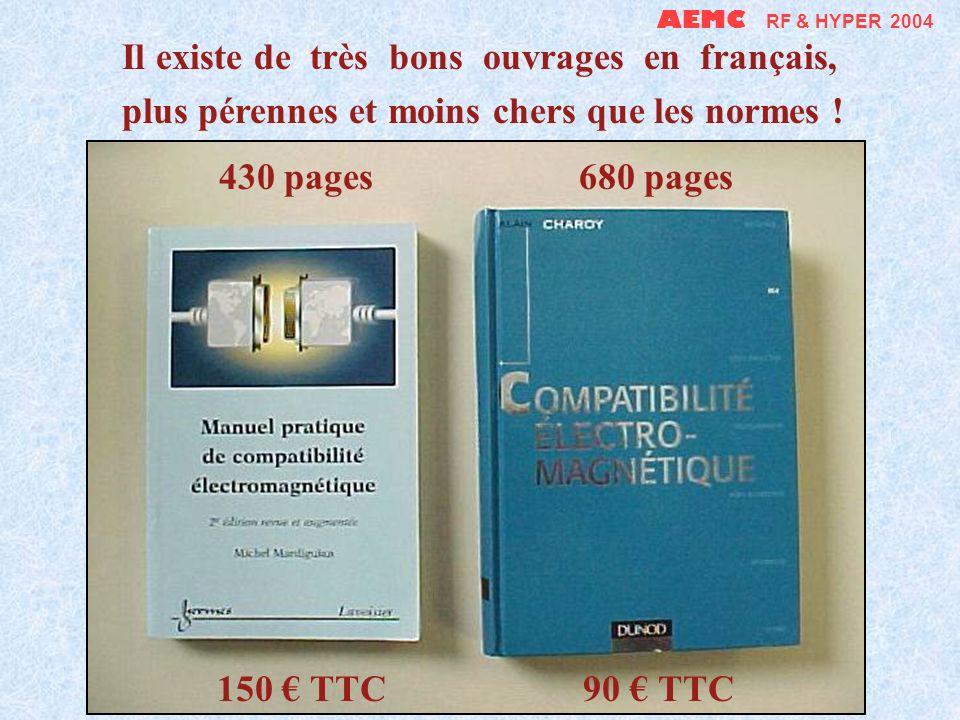 AEMC RF & HYPER 2004 Il existe de très bons ouvrages en français, plus pérennes et moins chers que les normes !