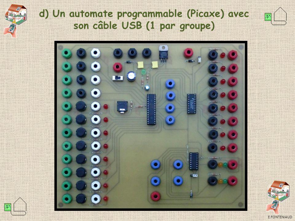 d) Un automate programmable (Picaxe) avec son câble USB (1 par groupe)