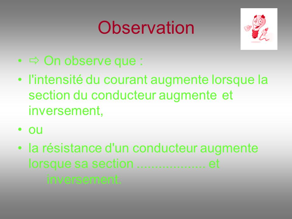 Observation  On observe que :