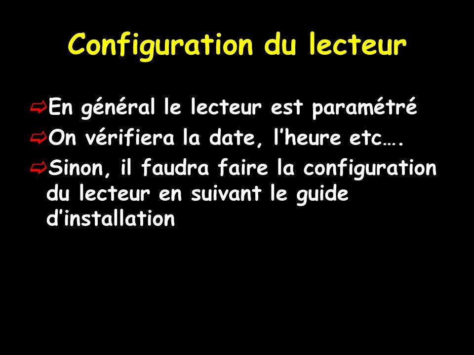 Configuration du lecteur