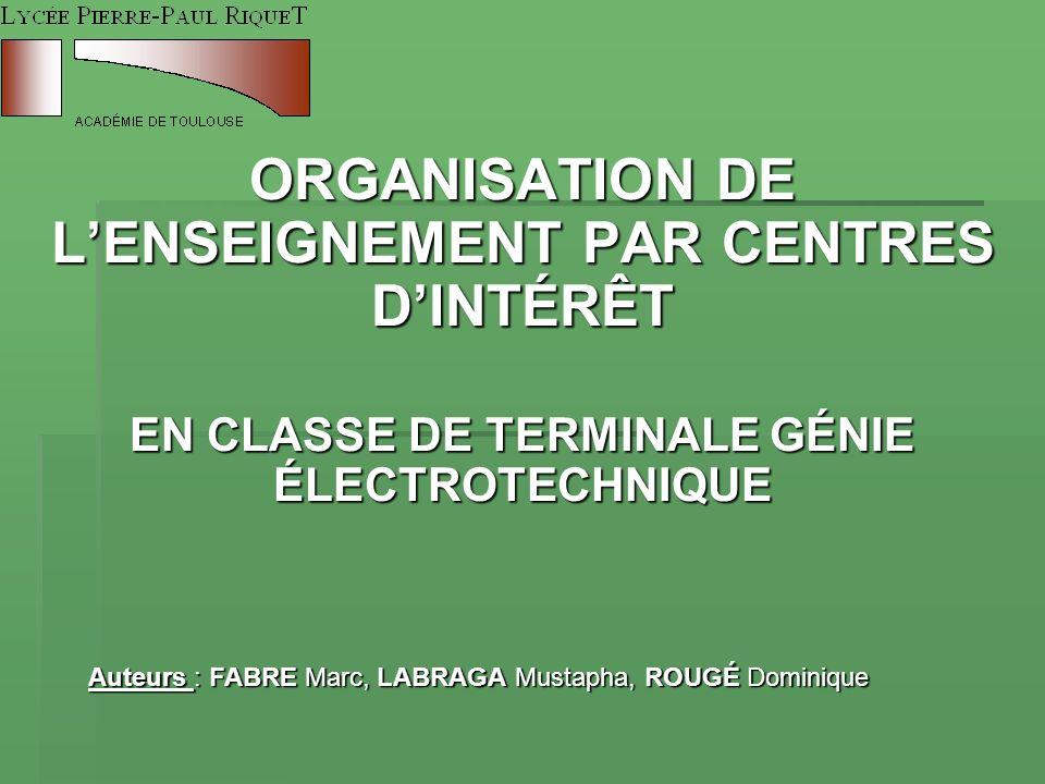 ORGANISATION DE L'ENSEIGNEMENT PAR CENTRES D'INTÉRÊT