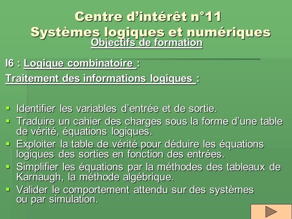 Centre d'intérêt n°11 Systèmes logiques et numériques