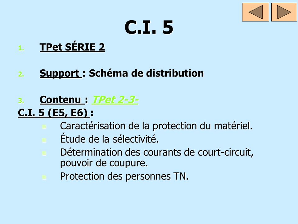 C.I. 5 TPet SÉRIE 2 Support : Schéma de distribution