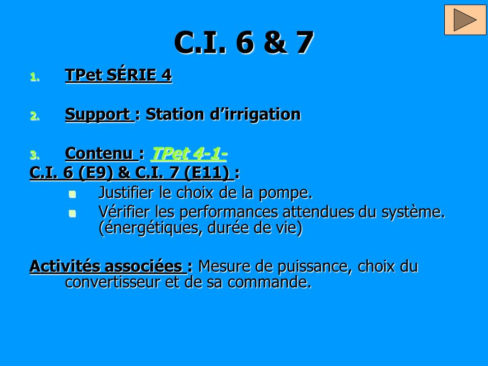C.I. 6 & 7 TPet SÉRIE 4 Support : Station d'irrigation