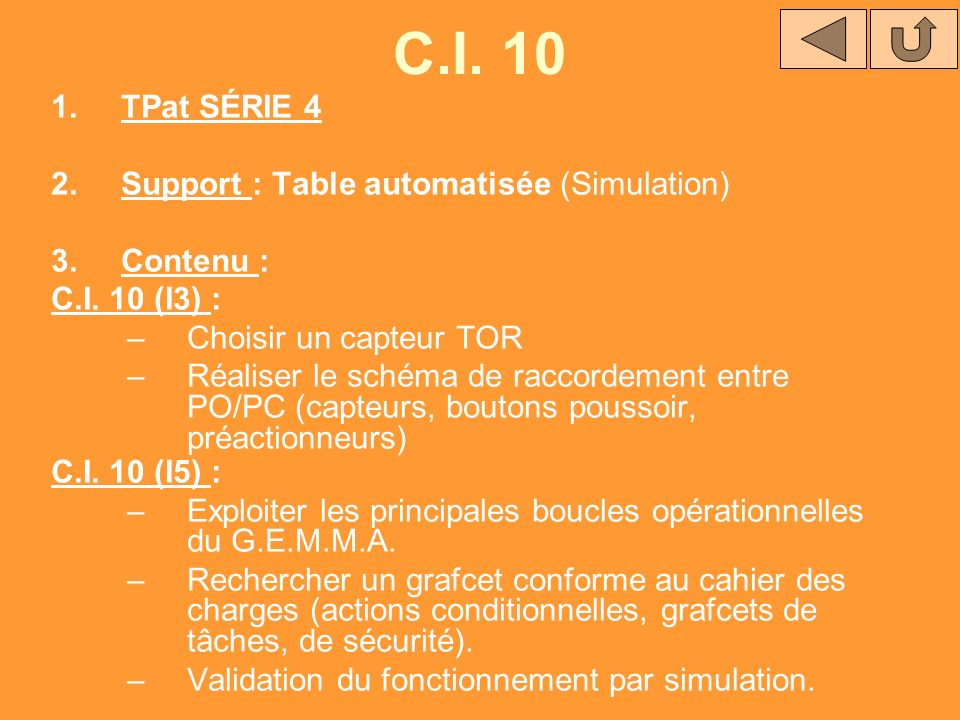 C.I. 10 TPat SÉRIE 4 Support : Table automatisée (Simulation)