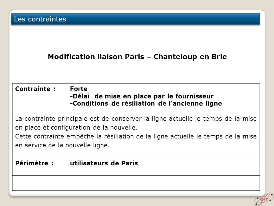 Modification liaison Paris – Chanteloup en Brie