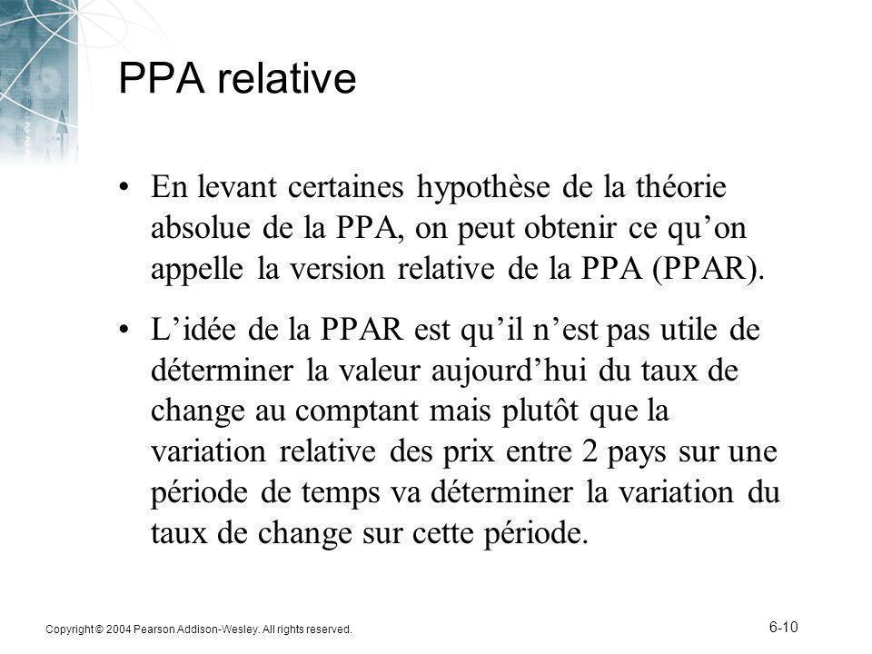 PPA relative En levant certaines hypothèse de la théorie absolue de la PPA, on peut obtenir ce qu'on appelle la version relative de la PPA (PPAR).