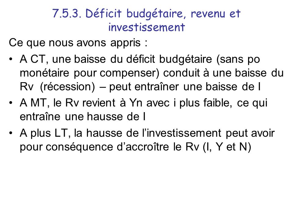 7.5.3. Déficit budgétaire, revenu et investissement