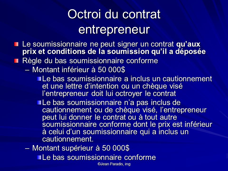 Octroi du contrat entrepreneur