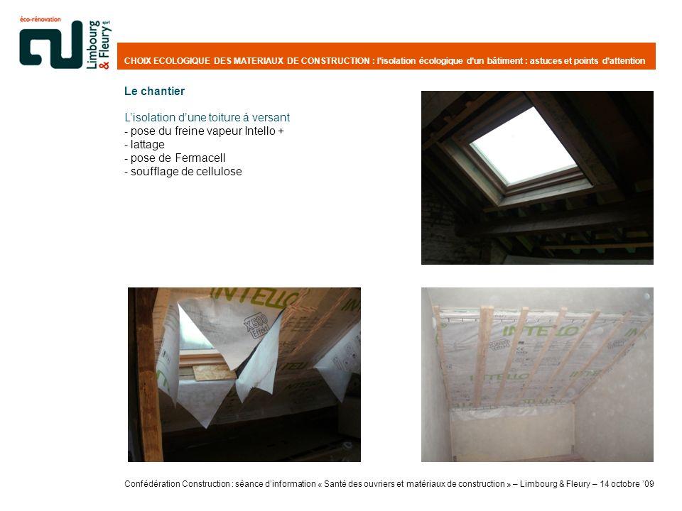L'isolation d'une toiture à versant pose du freine vapeur Intello +