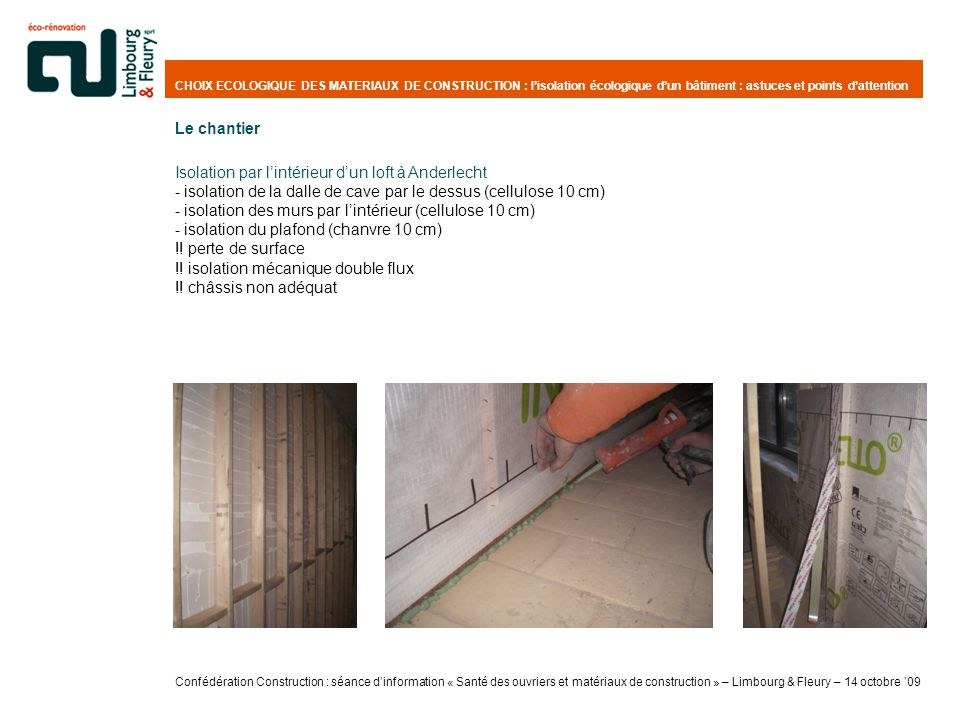 Isolation par l'intérieur d'un loft à Anderlecht